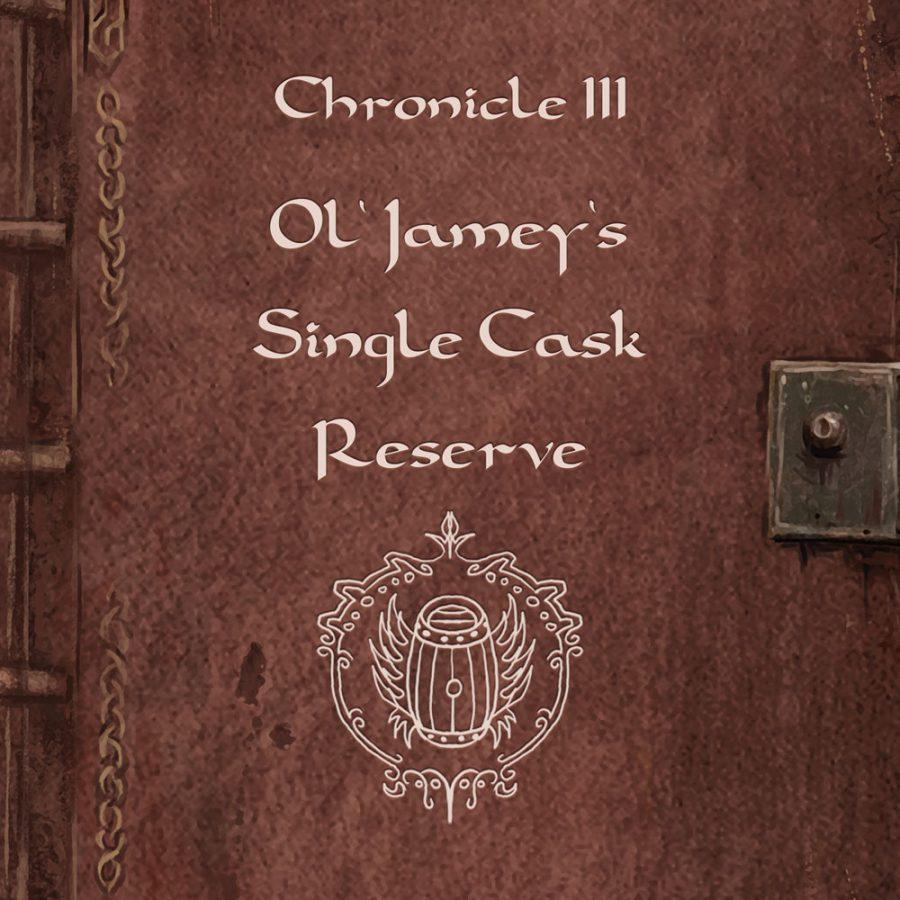 Today's chronicle: Ol' Jamey's Single Cask Reserve